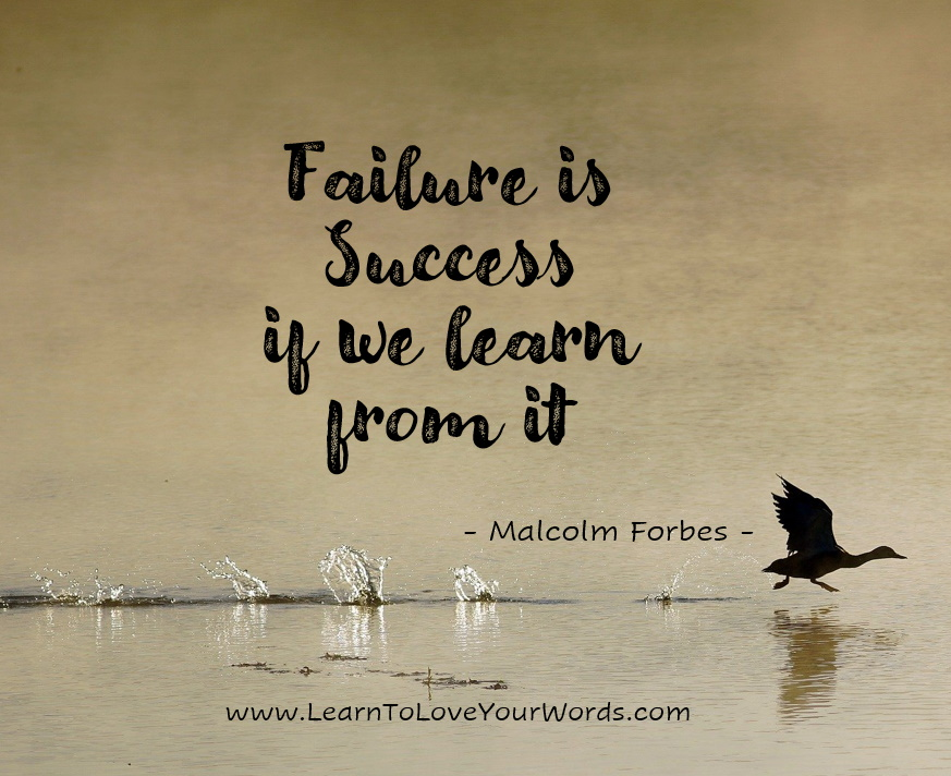 Failure is success if we learn from it. Quote image